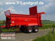 Dungstreuer typu Unia Tytan 13 Premium Ausführung, Neumaschine w Ostheim/Rhön